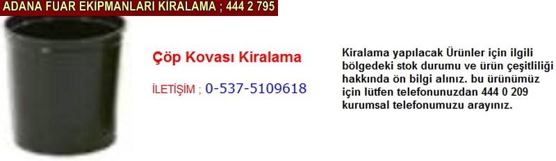 Adana çöp kovası kiralama firması iletişim ; 0 505 394 29 32