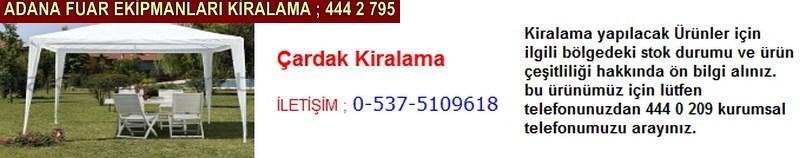 Adana çardak kiralama firması iletişim ; 0 505 394 29 32