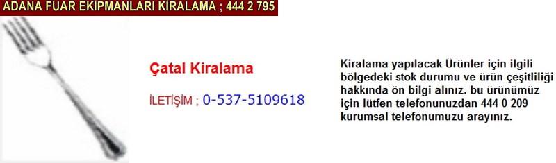 Adana çatal kiralama firması iletişim ; 0 505 394 29 32