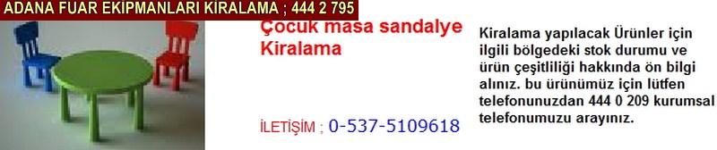 Adana çocuk masa sandalyesi kiralama firması iletişim ; 0 505 394 29 32