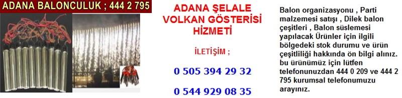 Adana şelale volkan gösterisi hizmeti firması iletişim ; 0 544 929 08 35