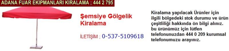 Adana şemsiye gölgelik kiralama firması iletişim ; 0 505 394 29 32