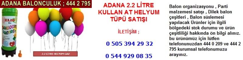 Adana 2.2 litre kullan at helyum tüpü satışı firması iletişim ; 0 544 929 08 35