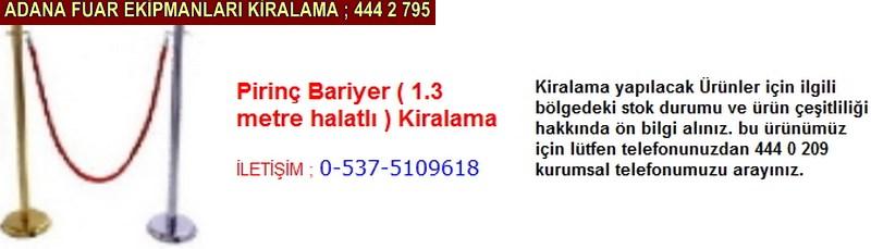 Adana Pirinç bariyer kiralama firması iletişim ; 0 505 394 29 32