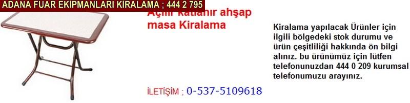 Adana açılır katlanır ahşap masa kiralama firması firması iletişim ; 0 505 394 29 32