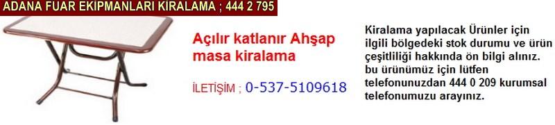 Adana açılır katlanır ahşap masa kiralama firması iletişim ; 0 505 394 29 32