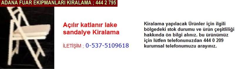 Adana açılır katlanır lake sandalye kiralama firması iletişim ; 0 505 394 29 32