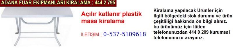 Adana açılır katlanır plastik masa kiralama firması iletişim ; 0 505 394 29 32