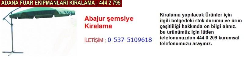 Adana abajur şemsiye kiralama firması iletişim ; 0 505 394 29 32