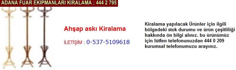 Adana ahşap askılık kiralama firması iletişim ; 0 505 394 29 32