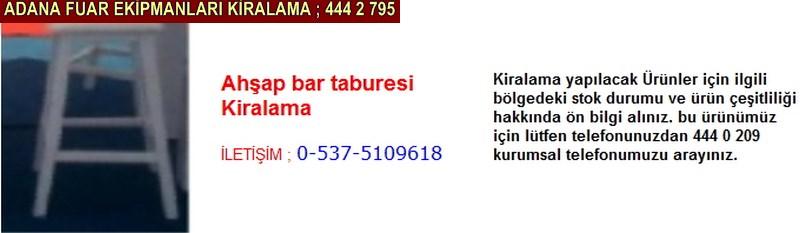 Adana ahşap bar taburesi kiralama firması iletişim ; 0 505 394 29 32