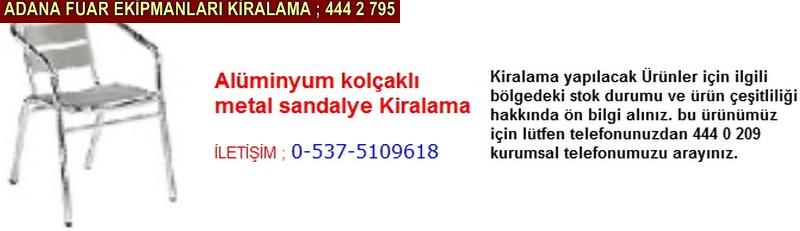 Adana alüminyum kolçaklı metal sandalye kiralama firması iletişim ; 0 505 394 29 32