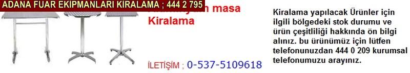 Adana alüminyum masa çeşitleri kiralama firması iletişim ; 0 505 394 29 32