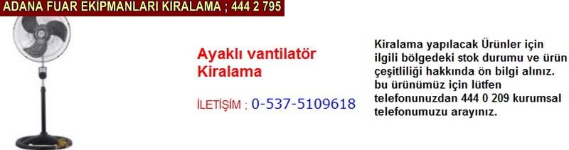 Adana ayaklı vantilatör kiralama firması iletişim ; 0 505 394 29 32