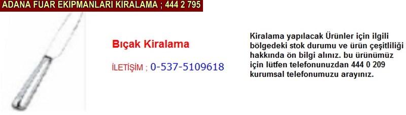Adana bıçak kiralama firması iletişim ; 0 505 394 29 32