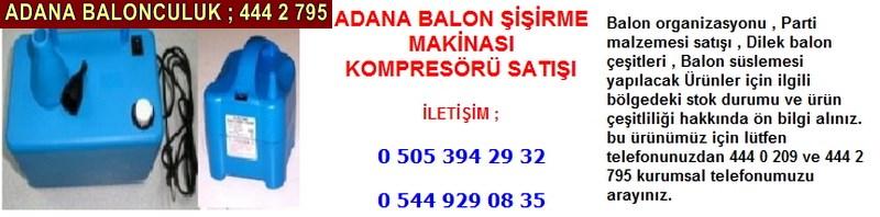 Adana balon şişirme makinası satışı firması iletişim ; 0 544 929 08 35