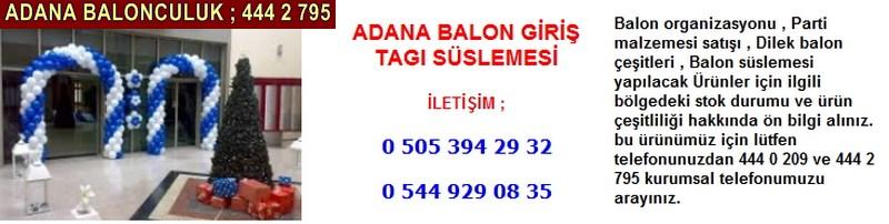 Adana balon giriş tagı süslemesi firması iletişim ; 0 544 929 08 35