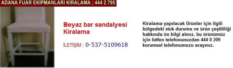 Adana beyaz bar sandalyesi kiralama firması iletişim ; 0 505 394 29 32