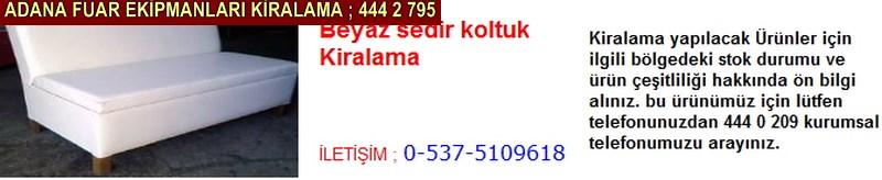 Adana beyaz sedir koltuk kiralama firması iletişim ; 0 505 394 29 32