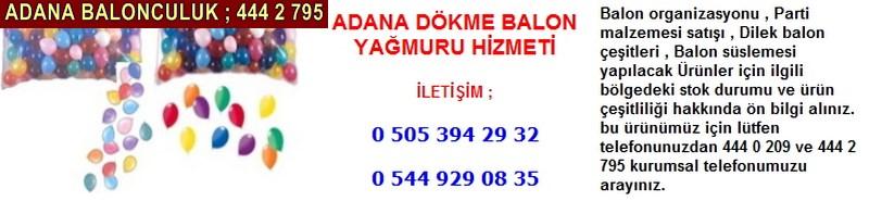 Adana dökme balon yağmuru hizmeti firması iletişim ; 0 544 929 08 35