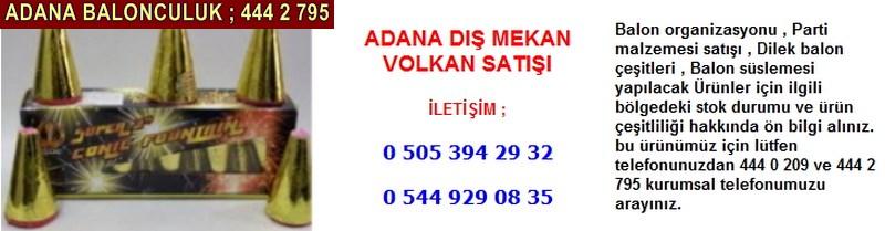 Adana dış mekan volkan satışı firması iletişim ; 0 544 929 08 35