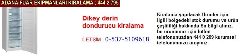 Adana dikey derin dondurucu kiralama firması iletişim ; 0 505 394 29 32