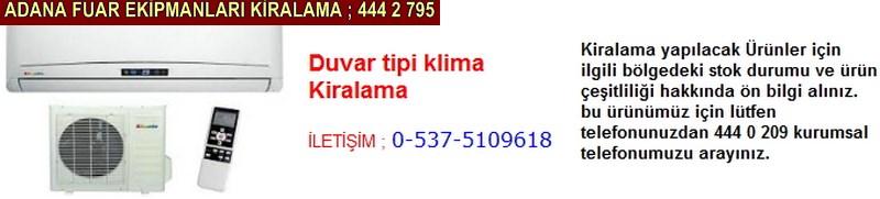 Adana duvar tipi klima kiralama firması iletişim ; 0 505 394 29 32