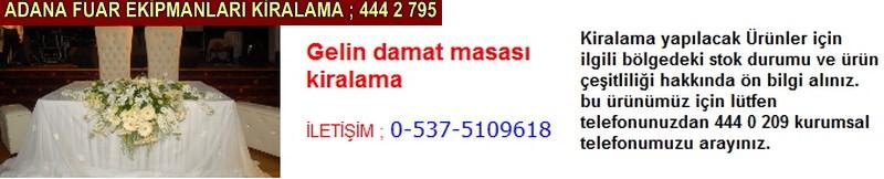 Adana gelin damat masası kiralama firması iletişim ; 0 505 394 29 32