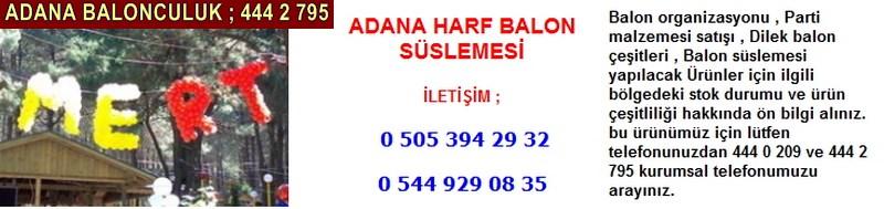 Adana harf balon süslemesi firması iletişim ; 0 544 929 08 35
