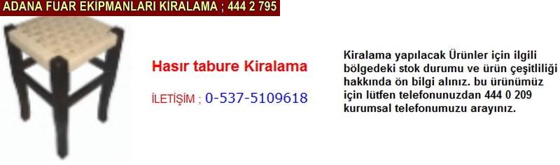 Adana hasır tabure kiralama firması iletişim ; 0 505 394 29 32