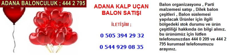 Adana helyum gazlı kalp uçan balon satışı firması iletişim ; 0 544 929 08 35