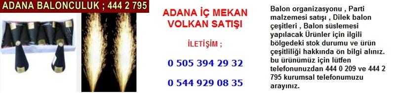 Adana iç mekan volkan satışı firması iletişim ; 0 544 929 08 35