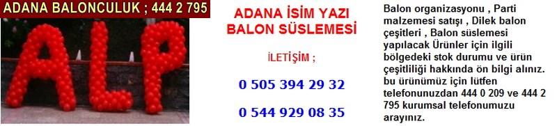 Adana isim yazı balon süslemesi firması iletişim ; 0 544 929 08 35