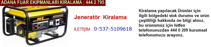 Adana jeneratör kiralama firması iletişim ; 0 505 394 29 32
