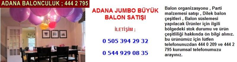 Adana jumbo büyük balon satışı firması iletişim ; 0 544 929 08 35