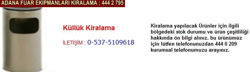Adana küllük kiralama firması iletişim ; 0 505 394 29 32