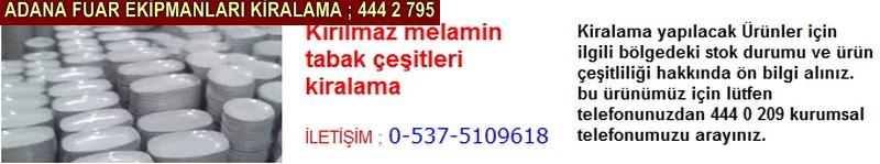 Adana kırılmaz melamin tabak çeşitleri kiralama firması iletişim ; 0 505 394 29 32