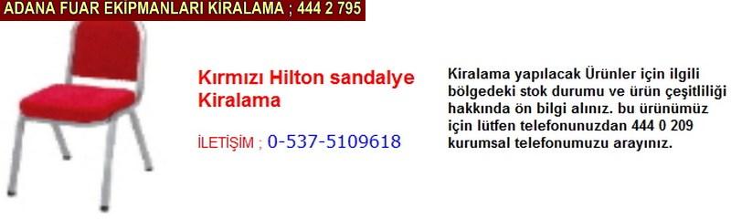 Adana kırmızı hilton sandalye kiralama firması iletişim ; 0 505 394 29 32