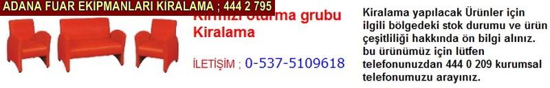 Adana kırmızı oturma grubu kiralama firması iletişim ; 0 505 394 29 32