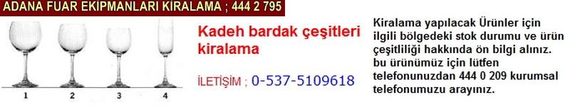 Adana kadeh bardak çeşitleri kiralama firması iletişim ; 0 505 394 29 32