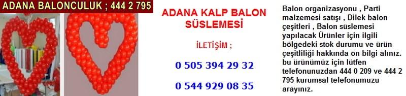 Adana kalp balon süslemesi firması iletişim ; 0 544 929 08 35