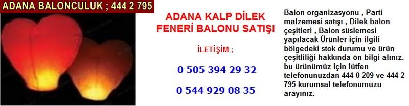 Adana kalp dilek feneri balonu satışı firması iletişim ; 0 544 929 08 35