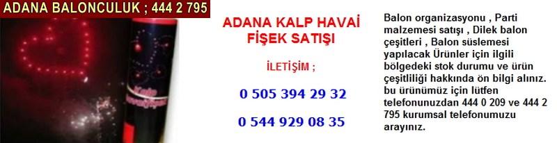 Adana kalp havai fişek satışı firması iletişim ; 0 544 929 08 35