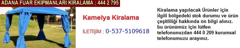 Adana kamelya kiralama firması iletişim ; 0 505 394 29 32
