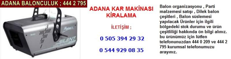 Adana kar makinası kiralama firması iletişim ; 0 544 929 08 35