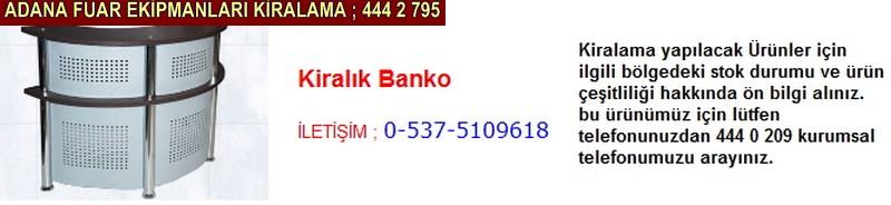 Adana kiralık banko firması iletişim ; 0 505 394 29 32