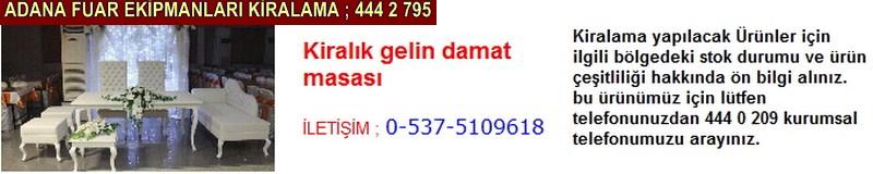 Adana kiralık gelin damat masası firması iletişim ; 0 505 394 29 32