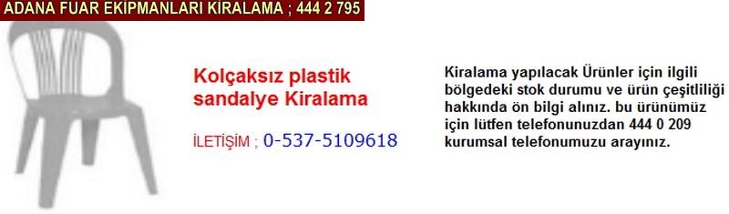 Adana kolçaksız plastik sandalye kiralama firması iletişim ; 0 505 394 29 32