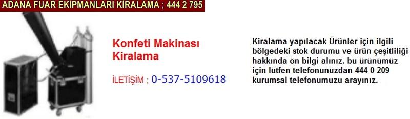 Adana konfeti makinası kiralama firması iletişim ; 0 505 394 29 32