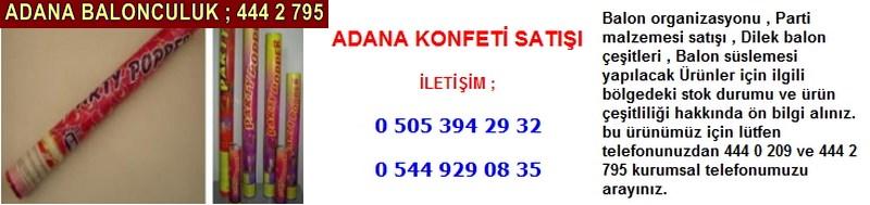 Adana konfeti satışı firması iletişim ; 0 544 929 08 35